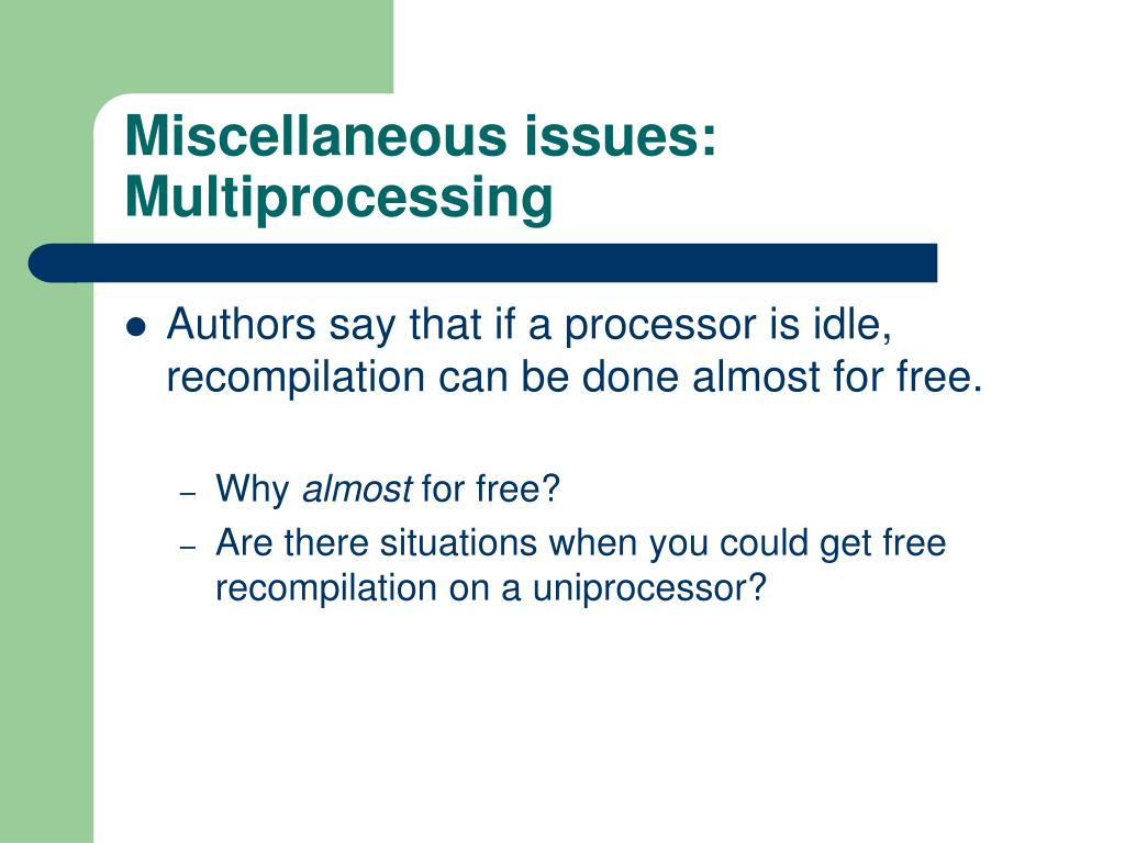 Miscellaneous issues:
