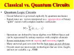 classical vs quantum circuits42