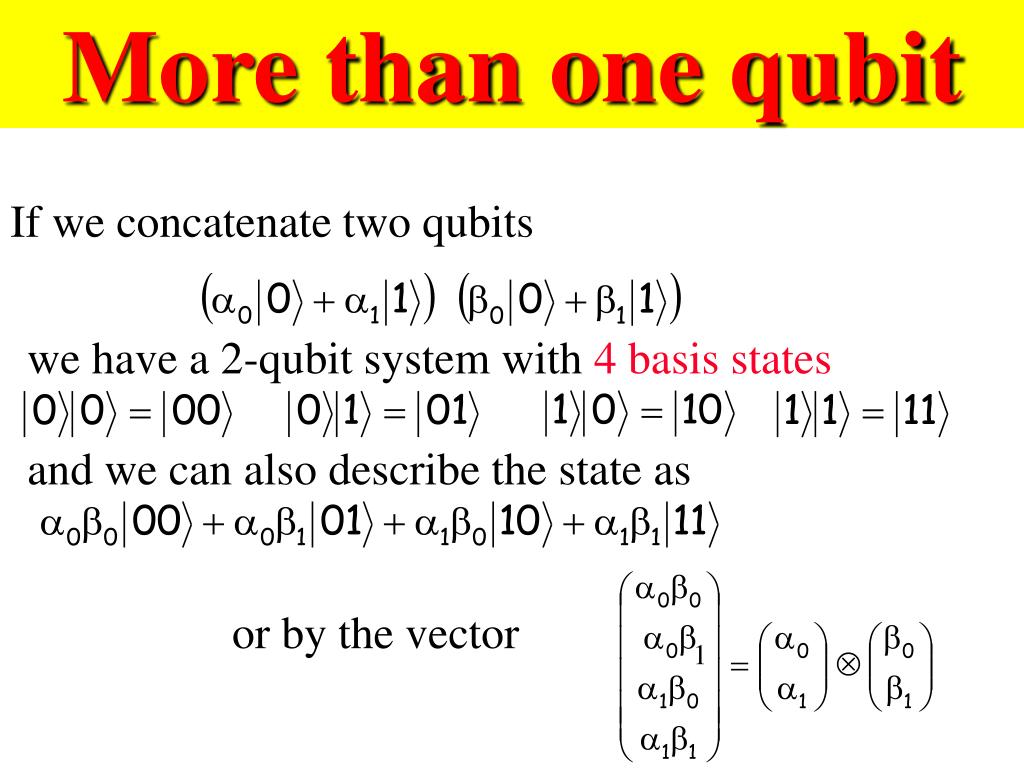 More than one qubit