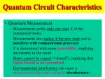 quantum circuit characteristics44
