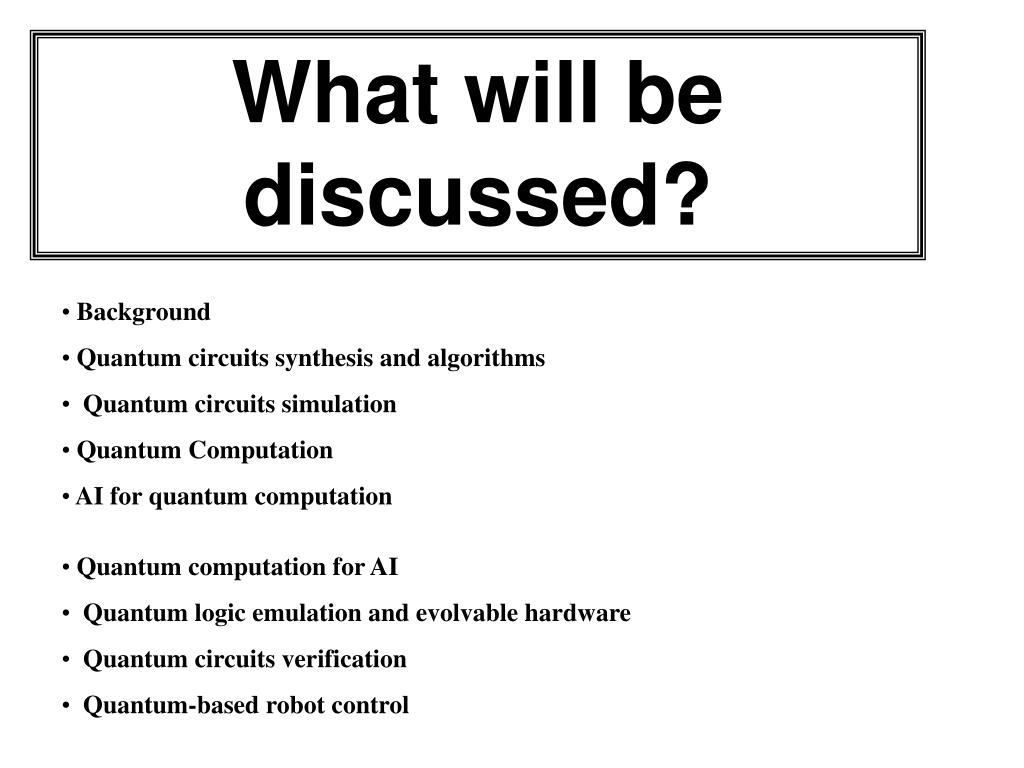 What will be discussed?