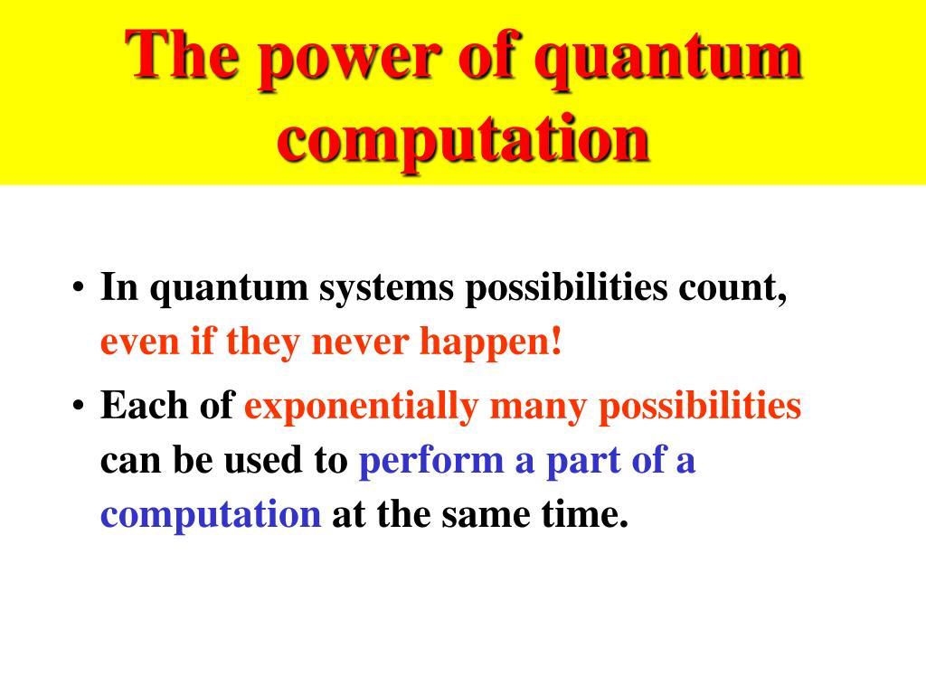 The power of quantum computation