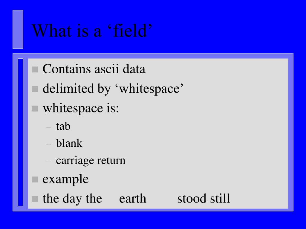 What is a 'field'