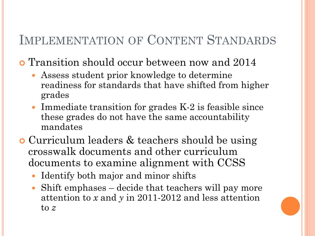 Implementation of Content Standards