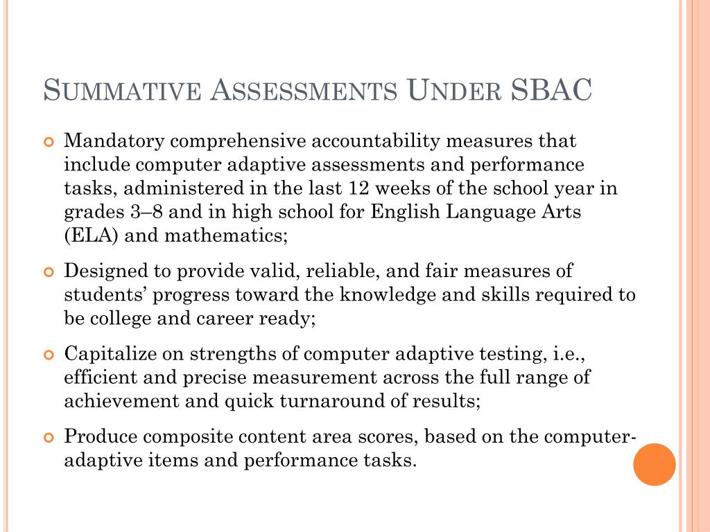 Summative Assessments Under SBAC