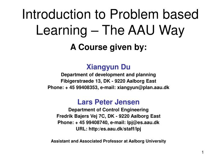 introduction to problem based learning the aau way n.