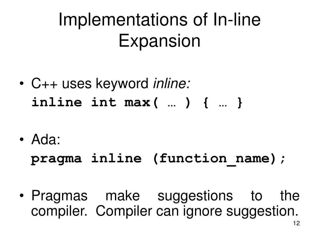 Implementations of In-line Expansion