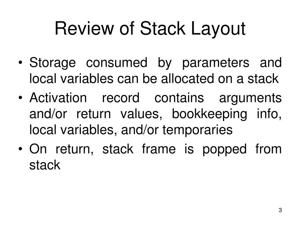 Review of Stack Layout