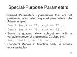 special purpose parameters