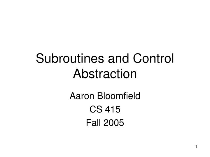 Subroutines and control abstraction