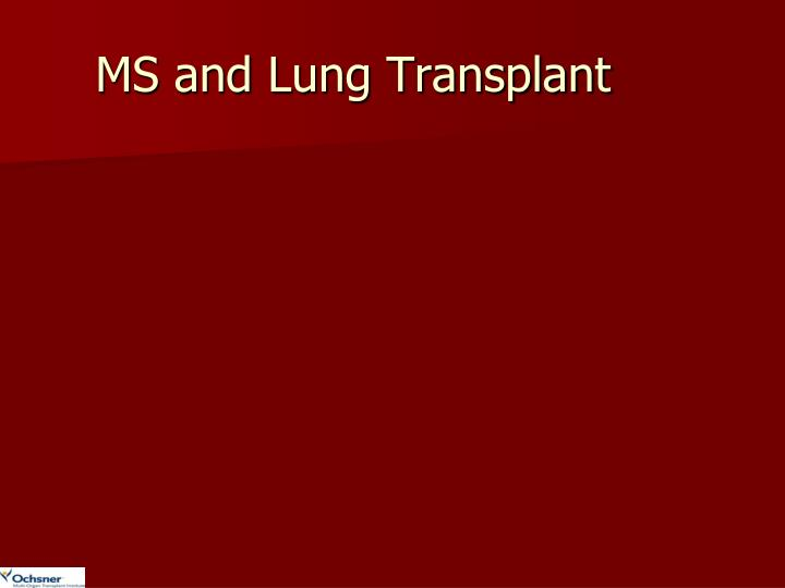 MS and Lung Transplant