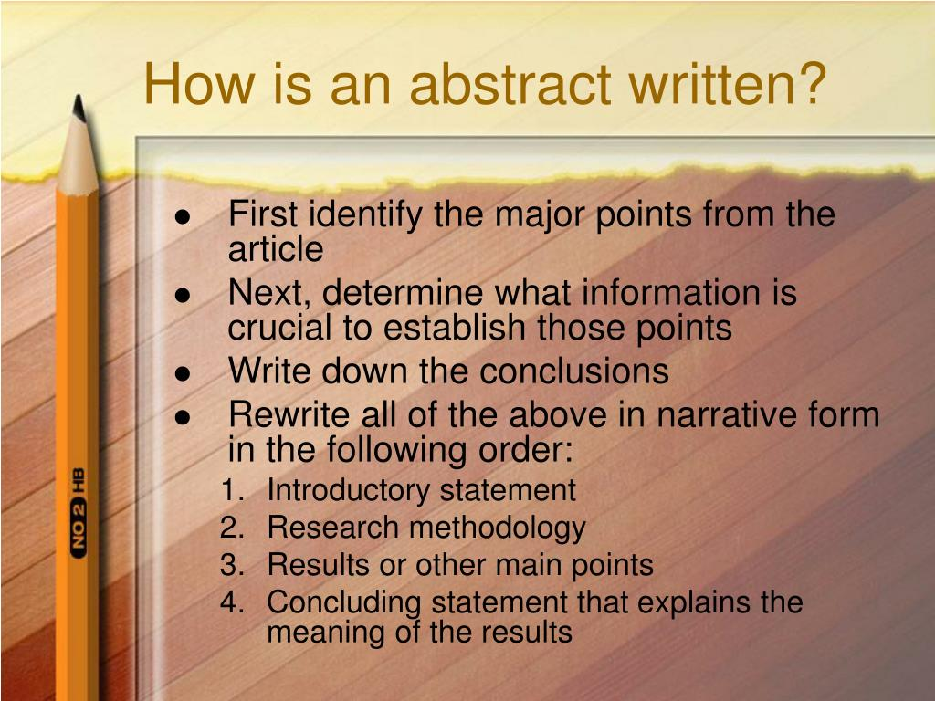 How is an abstract written?