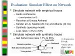 evaluation simulate effect on network