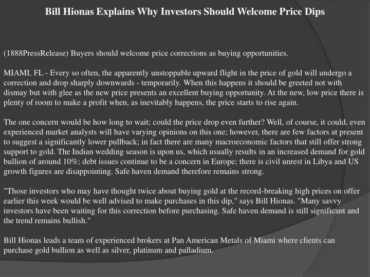 Bill Hionas Explains Why Investors Should Welcome Price Dips