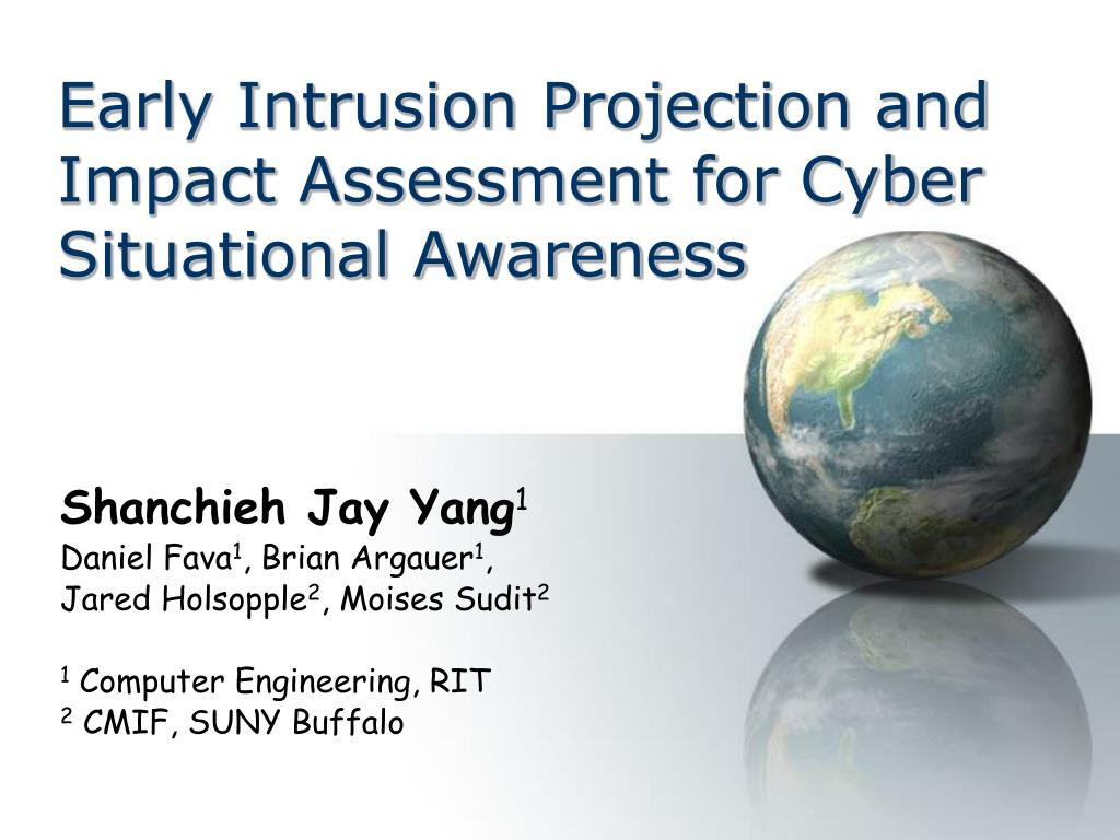 early intrusion projection and impact assessment for cyber situational awareness l.