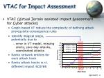 vtac for impact assessment