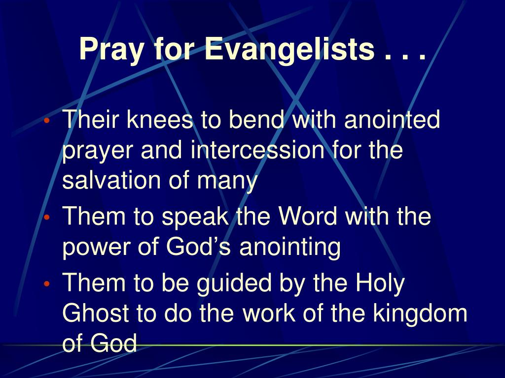 Pray for Evangelists . . .