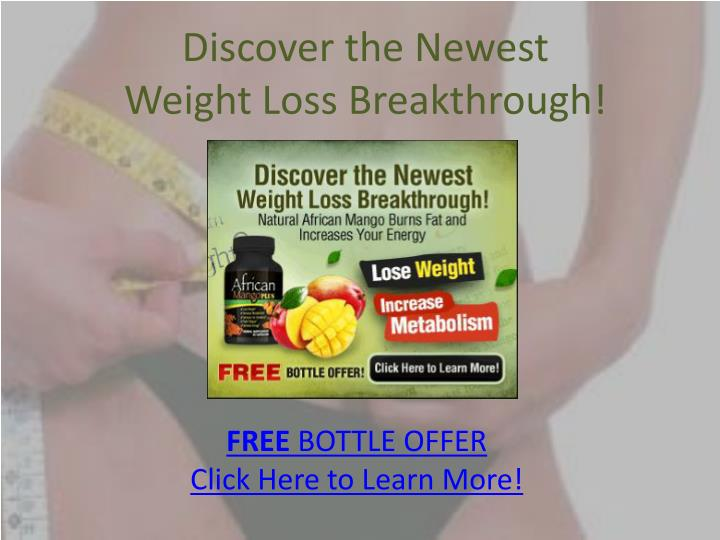 Discover the newest weight loss breakthrough