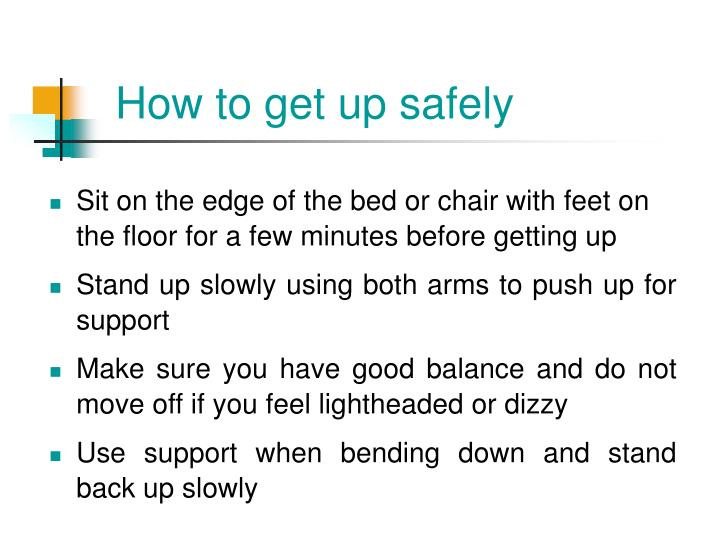 How to get up safely