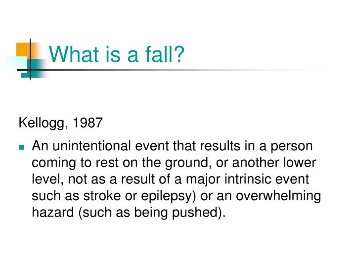 What is a fall
