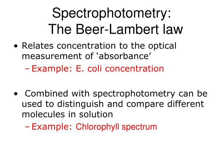 Spectrophotometry the beer lambert law