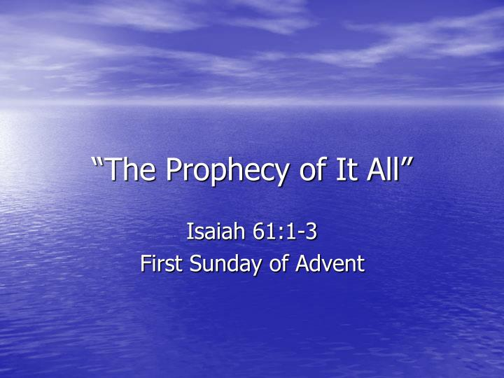 the prophecy of it all n.
