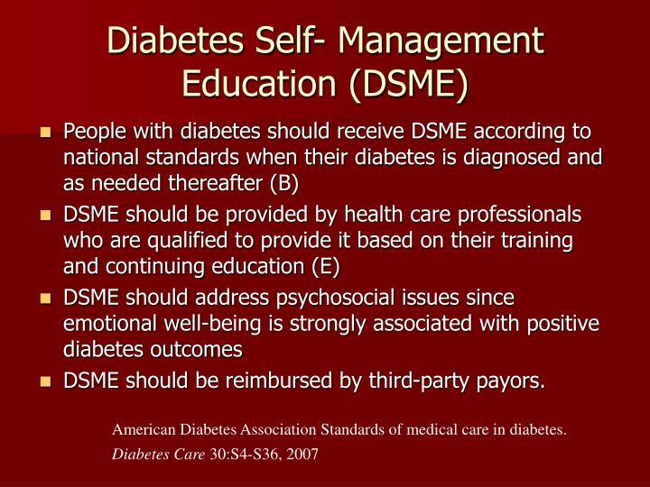 Diabetes Self- Management Education (DSME)