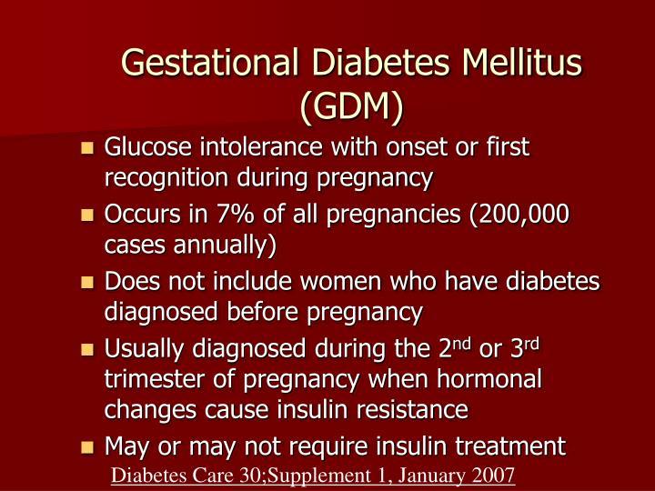 Gestational Diabetes Mellitus (GDM)