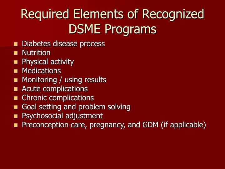Required Elements of Recognized DSME Programs