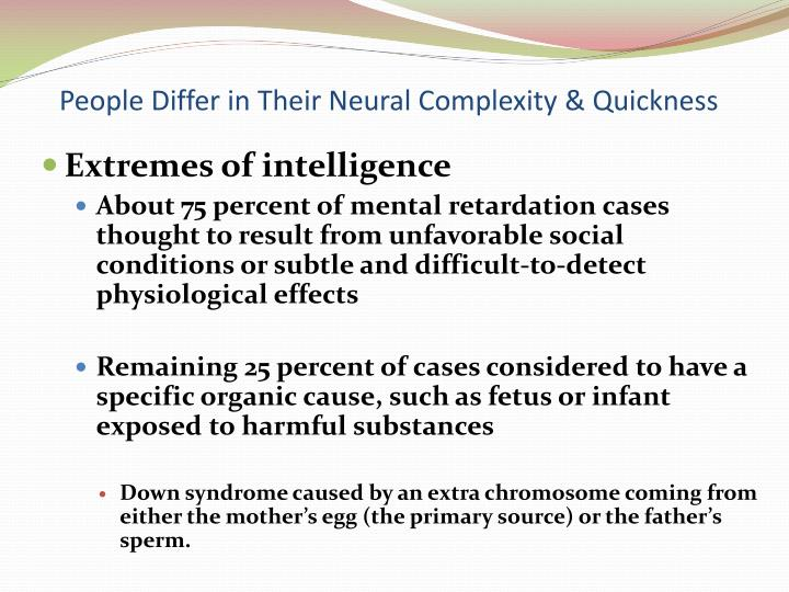 People Differ in Their Neural Complexity & Quickness