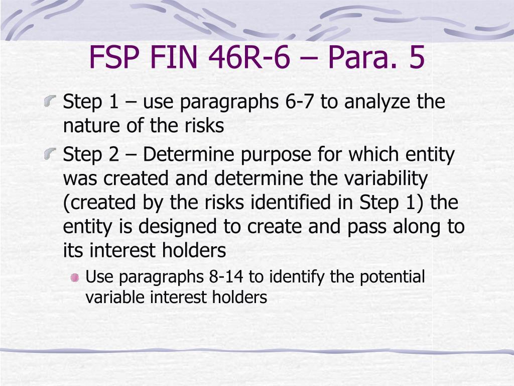FSP FIN 46R-6 – Para. 5