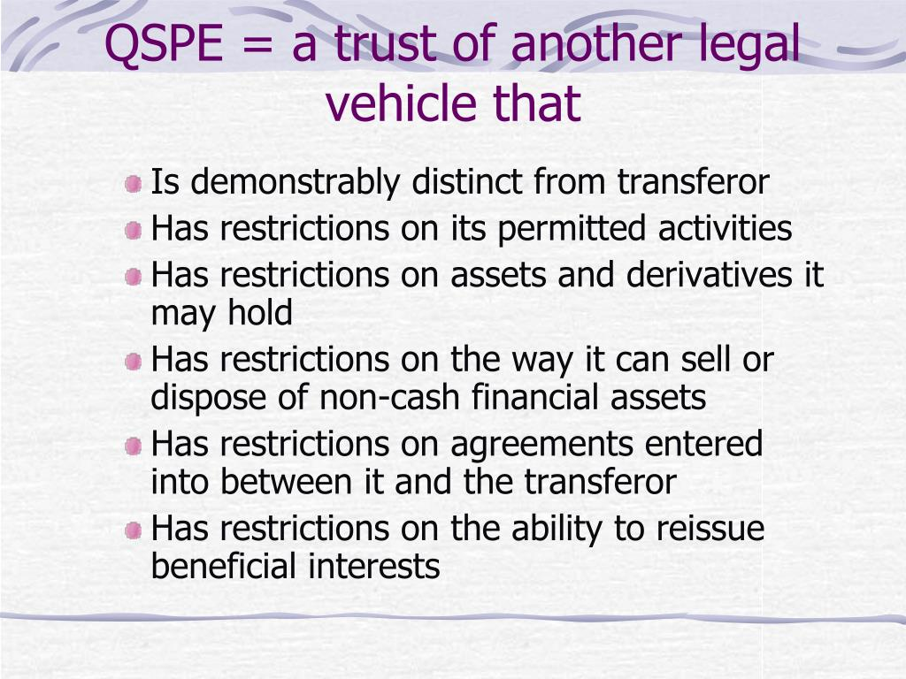 QSPE = a trust of another legal vehicle that