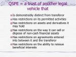 qspe a trust of another legal vehicle that