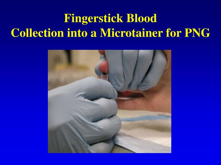 fingerstick blood collection into a microtainer for png n.