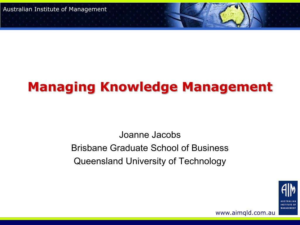 Managing Knowledge Management
