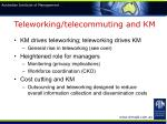 teleworking telecommuting and km
