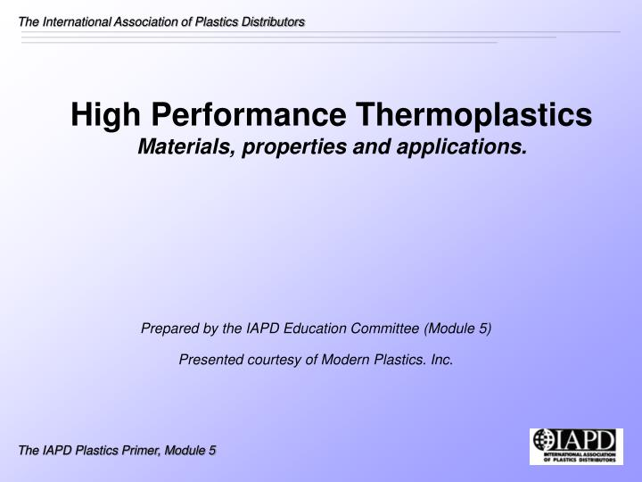 high performance thermoplastics materials properties and applications n.