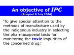 an objective of ipc adopted 8 july 2006