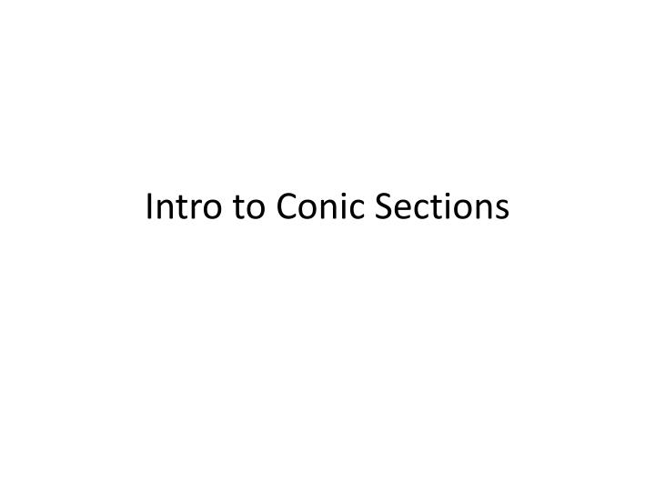 intro to conic sections n.