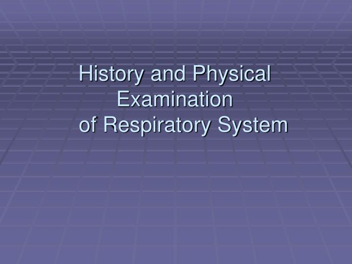 history and physical examination of respiratory system n.