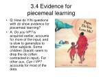 3 4 evidence for piecemeal learning11