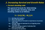 2 increasing survival and growth rates