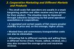 3 cooperative marketing and different markets and products