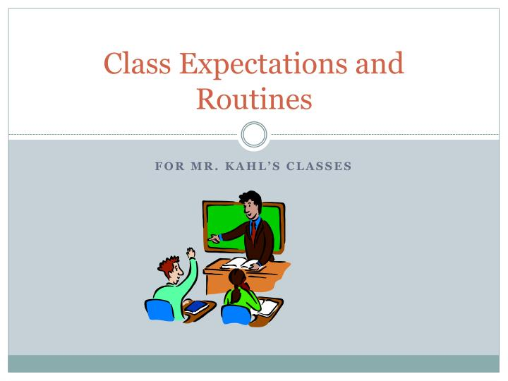 class expectations and routines n.