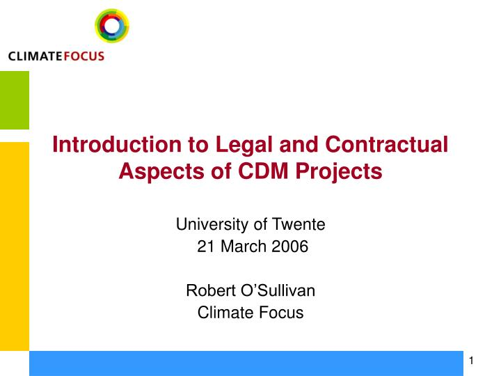 introduction to legal and contractual aspects of cdm projects n.