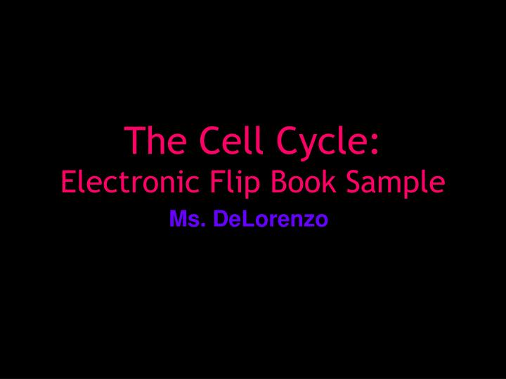 the cell cycle electronic flip book sample n.