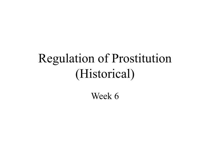 regulation of prostitution historical n.