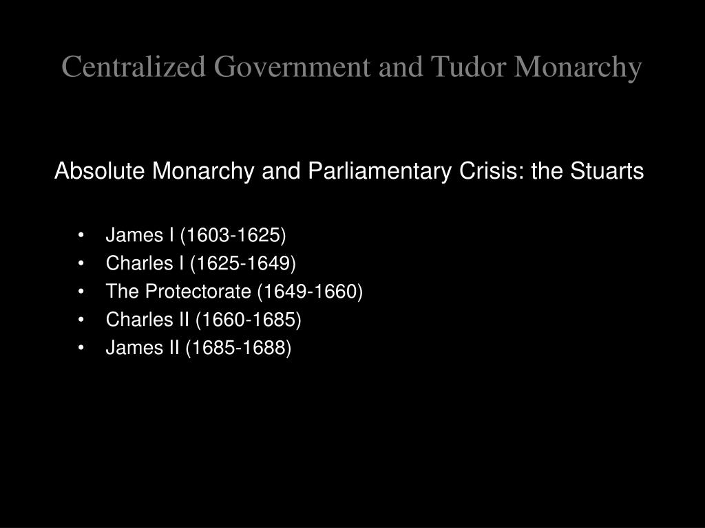 Centralized Government and Tudor Monarchy