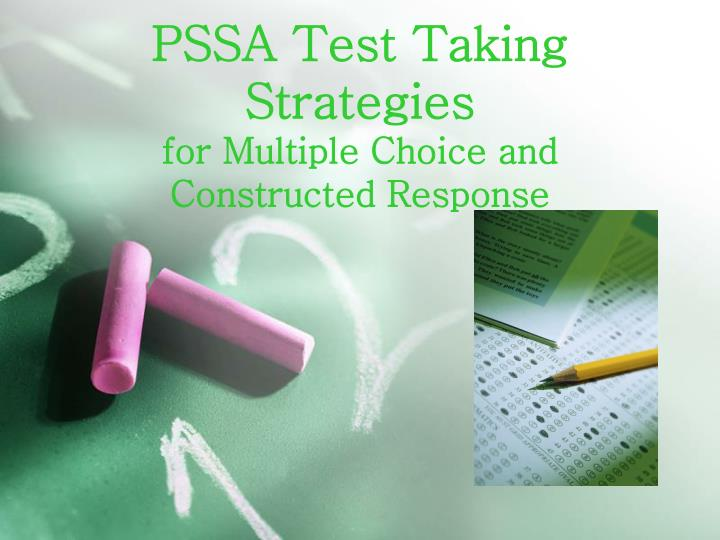 pssa test taking strategies for multiple choice and constructed response n.