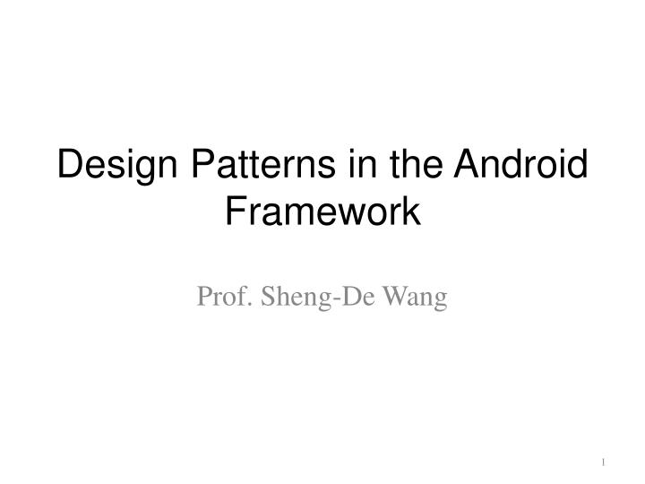 design patterns in the android framework n.